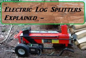 How Does A Electric Log Splitter Work