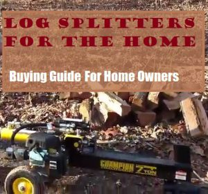 The Best Log Splitters For Home Use