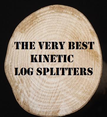 The Best Kinetic Log Splitters 2017