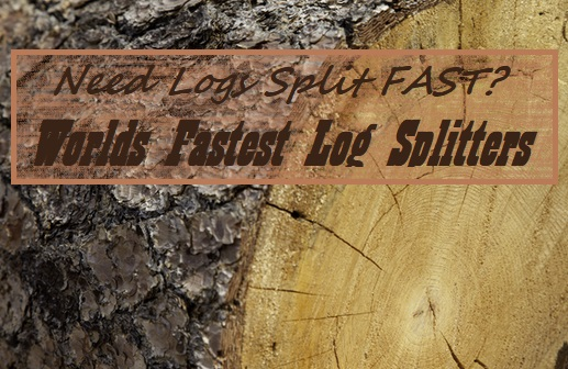 What Are The Fastest Log Splitters You Can Buy
