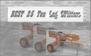 The Best 25 Ton Log Splitters Reviews