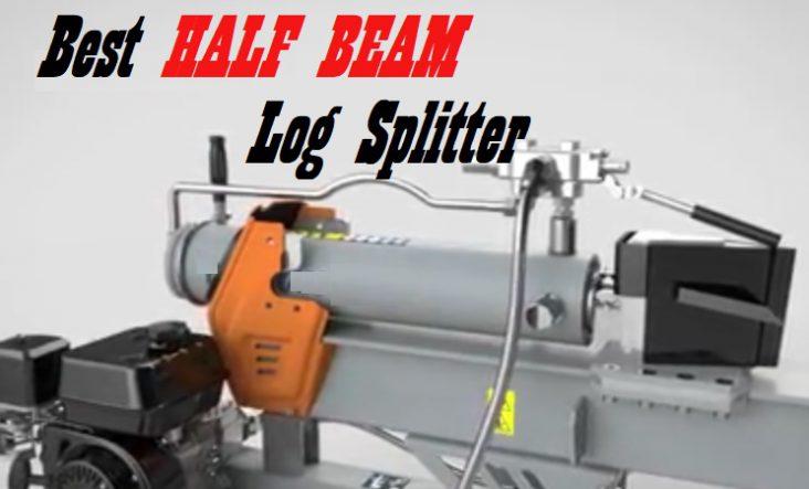 The Best Half Beam Log Splitters