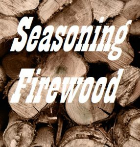 How To Season Firewood The Fastest Way