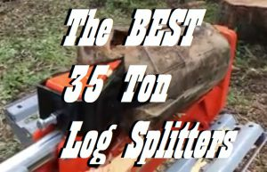 The Best 35 Ton Log Splitters With Reviews