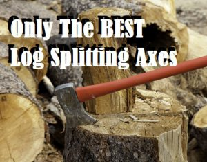 Best Log Splitting Axe Reviews