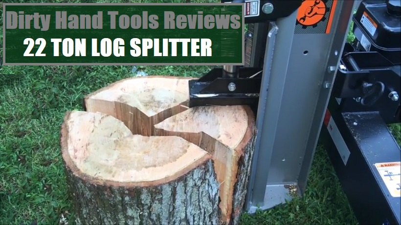 Dirty Hand Tools 22 Ton Log Splitter Reviews