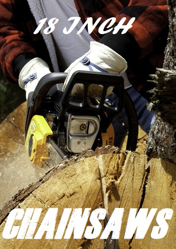 The Best 18 Inch Chainsaws Reviews