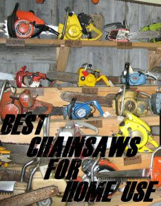 The Best Chainsaws For Home Use