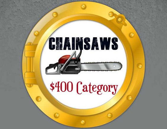 Best Chainsaw For Under $400