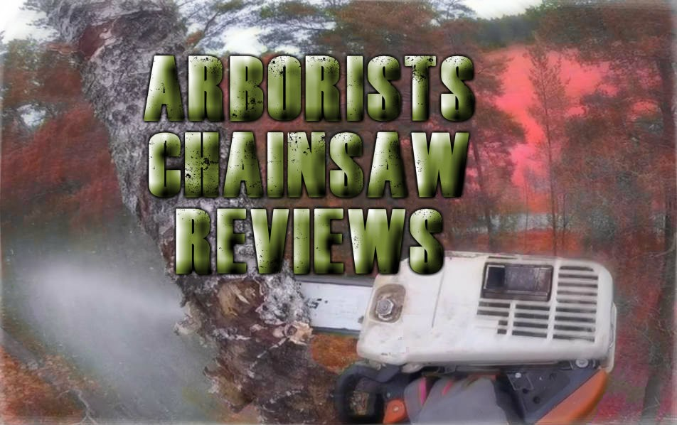Best Arborist Chainsaw Reviews