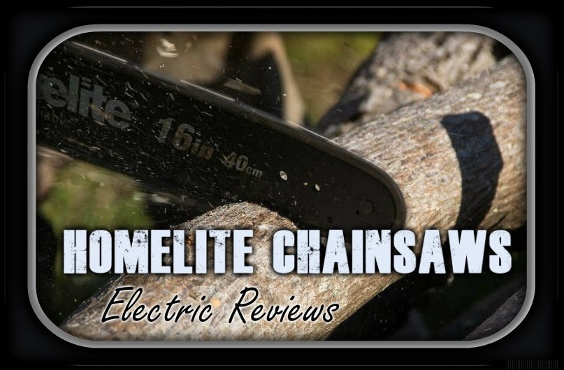 Homelite Electric Chainsaw Reviews