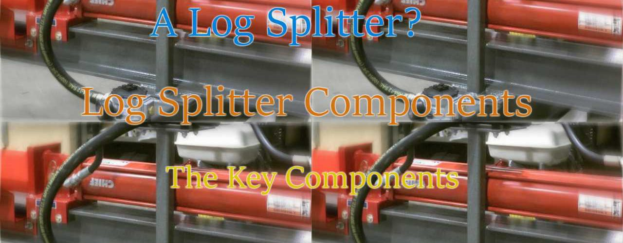 What Goes Into A Log Splitter